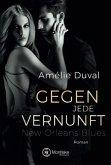 Gegen jede Vernunft / New Orleans Blues Bd.1