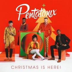 Christmas Is Here! - Pentatonix