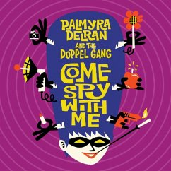 Come Spy With Me - Delran,Palmyra & The Doppelgang