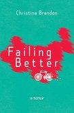 Failing Better: A Memoir (eBook, ePUB)