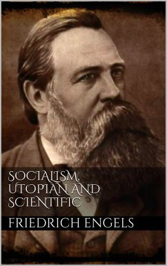 Socialism, Utopian and Scientific (eBook, ePUB) - Engels, Friedrich