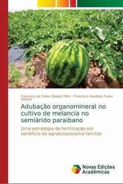 Adubação organomineral no cultivo de melancia no semiárido paraibano