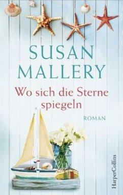 Wo sich die Sterne spiegeln - Mallery, Susan