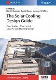 The Solar Cooling Design Guide (eBook, PDF)