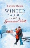 Winterzauber auf Gracewood Hall / Gracewood Hall Bd.1