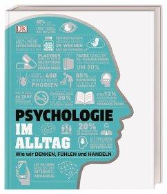 Psychologie im Alltag - Hemmings, Jo; Collin, Catherine; Ginsburg Ganz, Joannah; Lazyan, Merrin; Black, Alexandra