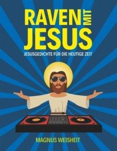 Raven mit Jesus