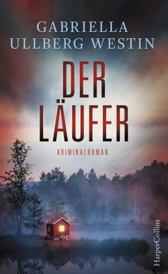 Der Läufer / Kommissar Johan Rokka Bd.2 - Ullberg Westin, Gabriella