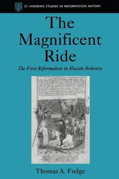 The Magnificent Ride (eBook, PDF) - Fudge, Thomas A.