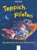 Eine abenteuerliche Reise durch die Zeit / Teppichpiloten Bd.1 (Mängelexemplar)