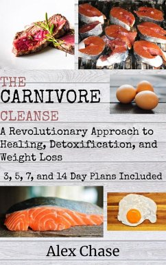The Carnivore Cleanse (eBook, ePUB)