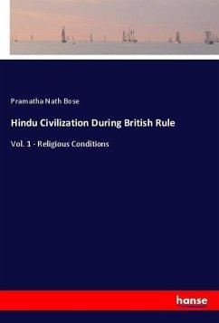 Hindu Civilization During British Rule