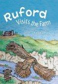 Ruford Visits the Farm