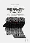 Biosurveillance in New Media Marketing (eBook, PDF)