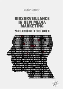 Biosurveillance in New Media Marketing (eBook, PDF) - Nemorin, Selena