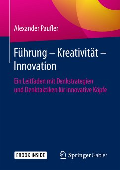 Führung - Kreativität - Innovation (eBook, PDF) - Paufler, Alexander