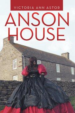 Anson House (eBook, ePUB)
