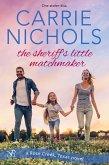 The Sheriff's Little Matchmaker (eBook, ePUB)