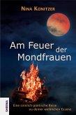 Am Feuer der Mondfrauen