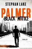 Palmer :Black Notice (eBook, ePUB)
