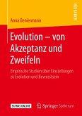 Evolution - von Akzeptanz und Zweifeln