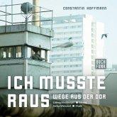 Ich musste raus - Wege aus der DDR, 1 Audio-CD