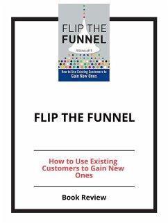 Flip the Funnel (eBook, ePUB)