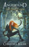 The Dark Lands (Angelbound Origins, #5) (eBook, ePUB)
