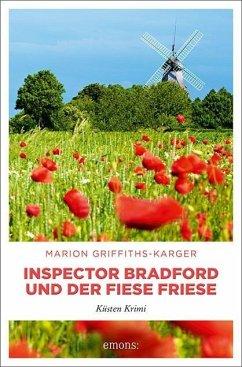 Inspector Bradford und der fiese Friese (Mängelexemplar) - Griffiths-Karger, Marion