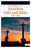 Zwischen Eifel und Hölle (Mängelexemplar)