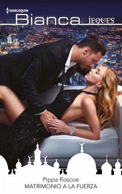 Matrimonio a la fuerza (eBook, ePUB)