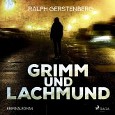 Grimm und Lachmund - Kriminalroman (Ungekürzt) (MP3-Download)