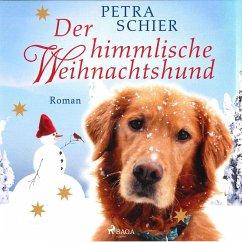 Der himmlische Weihnachtshund (Ungekürzt) (MP3-...