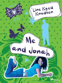 Loves Me/Loves Me Not 3 - Me and Jonah (eBook, ...