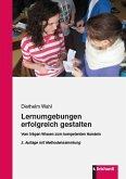 Lernumgebungen erfolgreich gestalten (eBook, PDF)