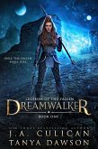 Dreamwalker (Legends of the Fallen, #1) (eBook, ePUB)
