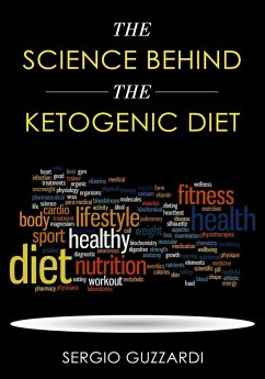 The Science Behind The Ketogenic Diet (eBook, e...