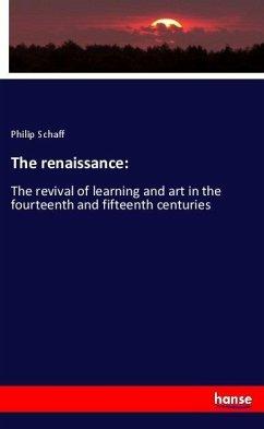 The renaissance:
