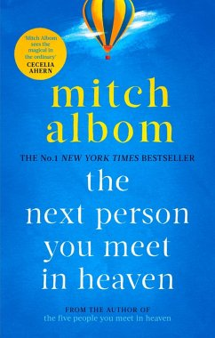 The Next Person You Meet in Heaven (eBook, ePUB) - Albom, Mitch