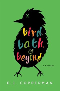 Bird, Bath, and Beyond (eBook, ePUB) - Copperman, E. J.