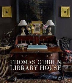 Thomas O´Brien: Library House (eBook, ePUB)