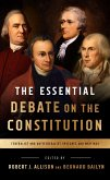 The Essential Debate on the Constitution (eBook, ePUB)