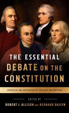The Essential Debate on the Constitution (eBook...