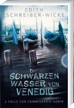 Die schwarzen Wasser von Venedig - Schreiber-Wicke, Edith