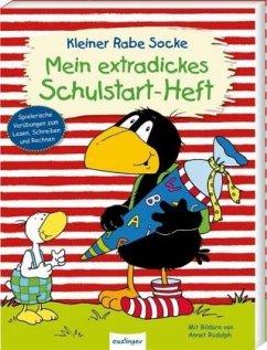 Der kleine Rabe Socke: Mein extradickes Schulstart-Heft - Moost, Nele; Kühne-Zürn, Dorothee