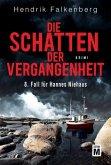 Die Schatten der Vergangenheit / Hannes Niehaus Bd.8