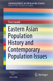 Eastern Asian Population History and Contemporary Population Issues