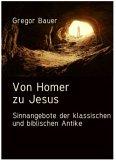 Von Homer zu Jesus