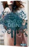 UNENDLICH dein / The Curse Bd.2