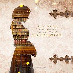 Animant Crumbs Staubchronik, 1 MP3-CD (Digipak-Version) - Rina, Lin